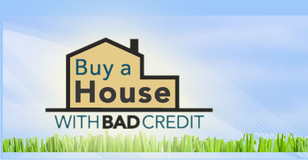 buy house bad credit